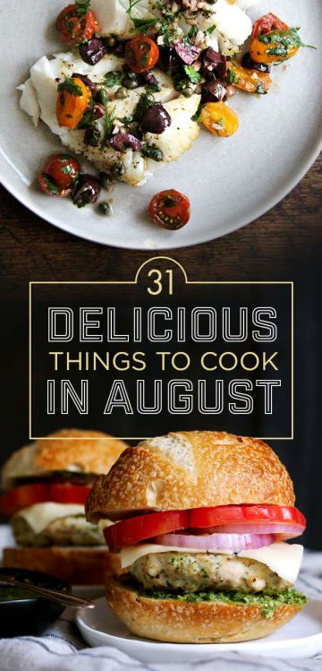 31 Delicious Things You Should Eat In August