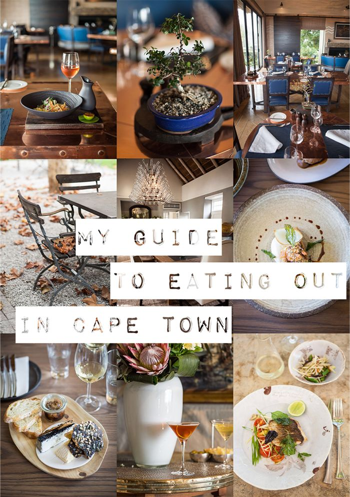 My guide to eating out in Cape Town