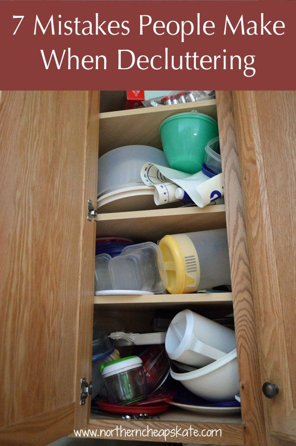 Everyone is decluttering. You save money when you know what you have and where it is. But it's a lot of work. And it's easy to make mistakes like these.