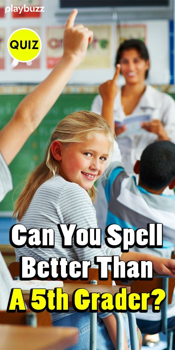 Can You Spell Better Than A 5th Grader? School quiz