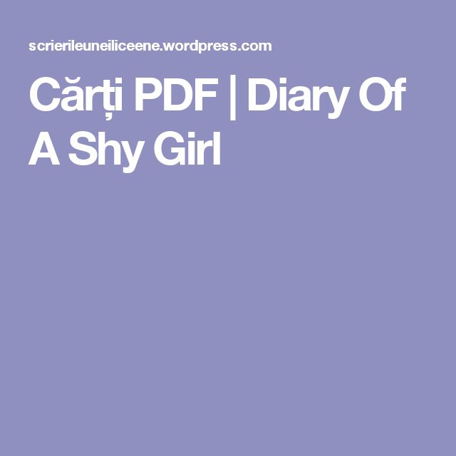 Cărți PDF   Diary Of A Shy Girl