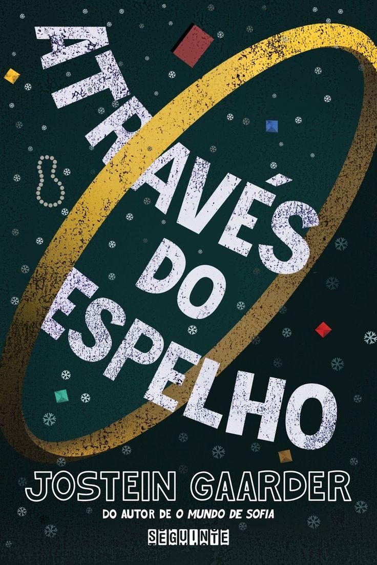 Editora Seguinte lançará, Através do Espelho, de Jostein Gaarder - Cantinho da Leitura