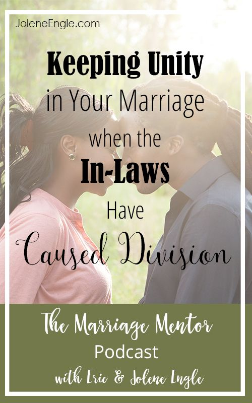 Keeping Unity in Your Marriage when the In-Laws Have Caused Division http://joleneengle.com/keeping-unity-marriage-laws-caused-division/