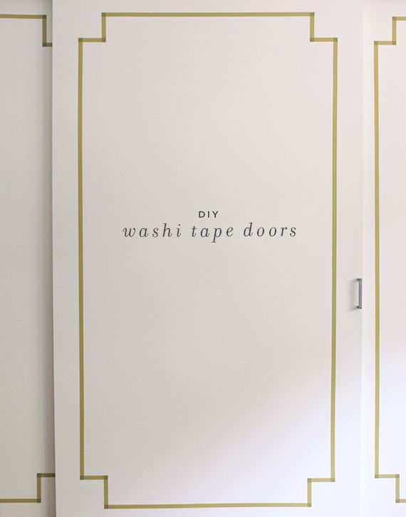 Easy way to jazz up drab closet doors - with washi tape. Great for renters!