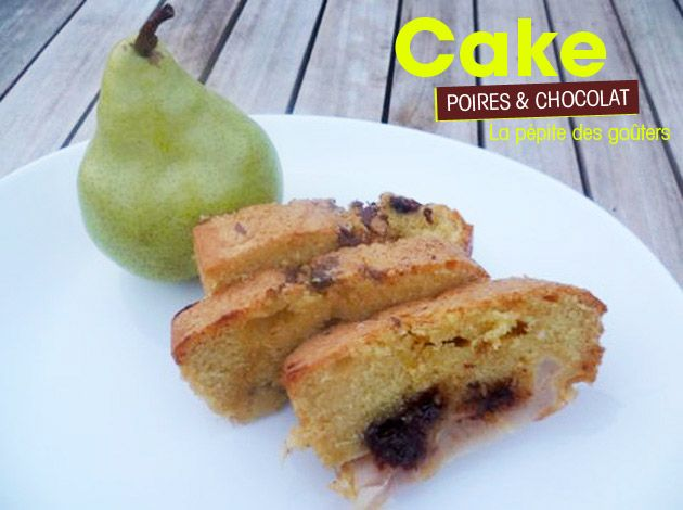 Recette Cake poires & chocolat: Cakes Sucres, Recette Cakes, Cuisine Cakes, Cakes Poires, Recett Cakes, L Atelier Recettes