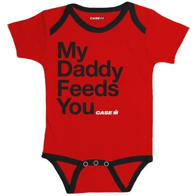 "Case IH My Dad Feeds You Onesie Let your little one tell it like it is with this ""My Dady Feeds You"" Onesie! This Case IH onesie is red with black trim. Baby will feel free with the tagless and expandable neck. Made of 100% cotton. #CaseIH #cotton"