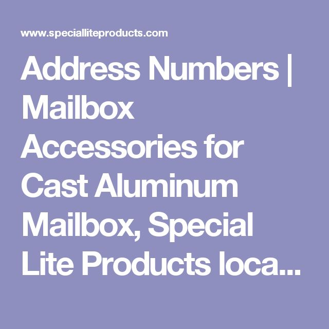 Address Numbers | Mailbox Accessories for Cast Aluminum Mailbox, Special Lite Products located near Pittsburgh, PA.