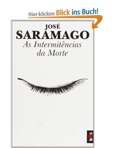As intermitências da morte: Amazon.de: Jose Saramago: Fremdsprachige Bücher