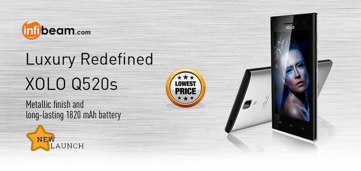 XOLO Q520S Smartphone : LUXURY REDEFINED !   #Xolo #XoloQ520S #Smartphone #Mobile #Cellphone #Android #Touchscreen
