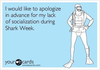 Only two weeks until shark week!!