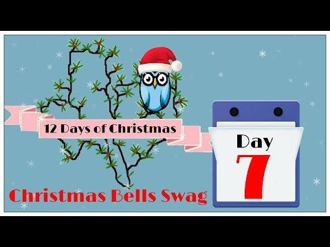 (20) Tricia's Creations: 12 Days of Christmas Day 7 Bell Swag - YouTube
