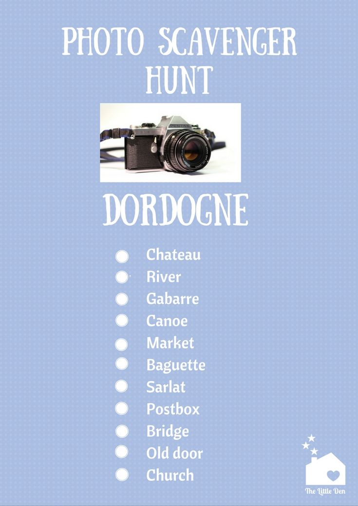 Photo Scavenger Hunt Dordogne. Forget the museum quizzes, treasure hunts and audio guides - why not try something completely different and present them with a PHOTO scavenger hunt? Print out this pdf document and encourage your children to snap away durin