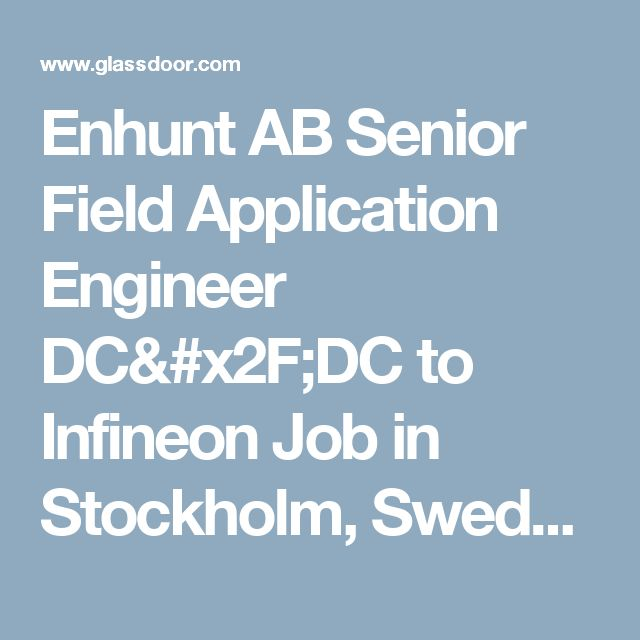 Enhunt AB Senior Field Application Engineer DC/DC to Infineon Job in ...