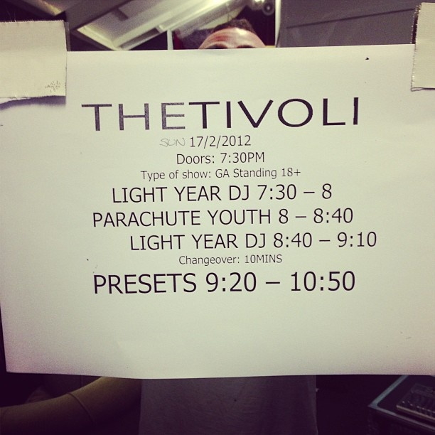Tivoli show 2 tonight! last show with Parachute Youth and Light Year. thanks boys, it's been fun