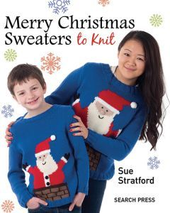 """""""Merry Christmas sweaters to knit"""", - Sue Stratford - twelve fantastic Christmas sweaters - six for adults and six for children - in this fun and festive book. One basic sweater pattern is provided in eight different sizes - four for adults and four for children, each with its own pattern and with both US and UK yarn names and needle sizes provided."""