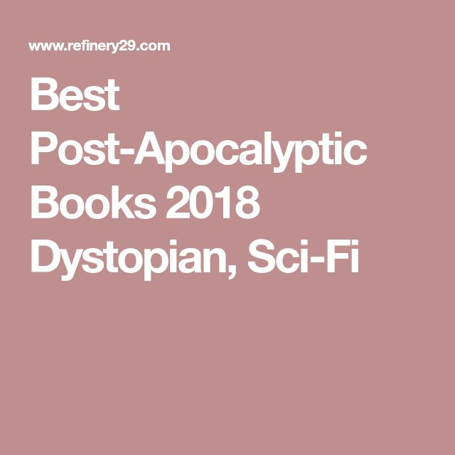 Best 25 post apocalyptic books ideas on pinterest best best post apocalyptic books 2018 dystopian sci fi fandeluxe Image collections