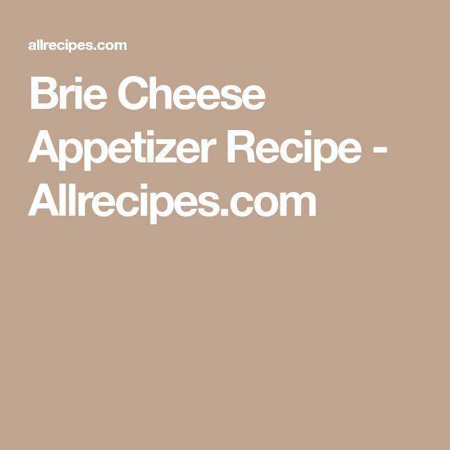 Brie Cheese Appetizer Recipe - Allrecipes.com