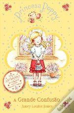 Princesa Poppy - A Grande Confusão