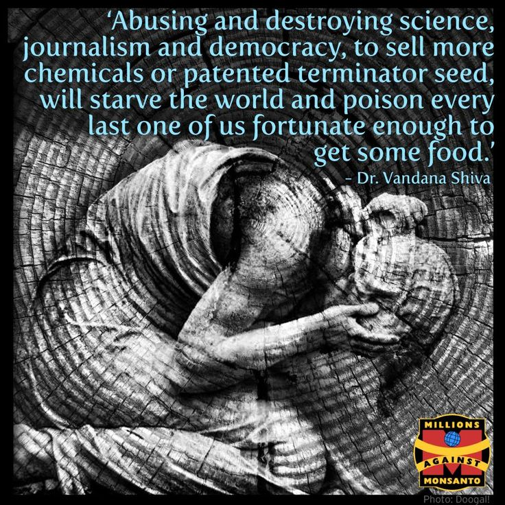 article by Author and Activist Dr. Vandana Shiva to see how Monsanto's PR plots are manipulating consumers.