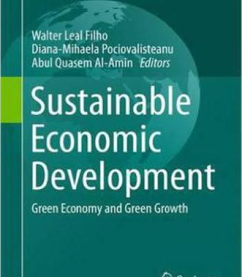 Sustainable Economic Development: Green Economy And Green Growth PDF