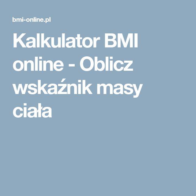 Kalkulator BMI online - Oblicz wskaźnik masy ciała