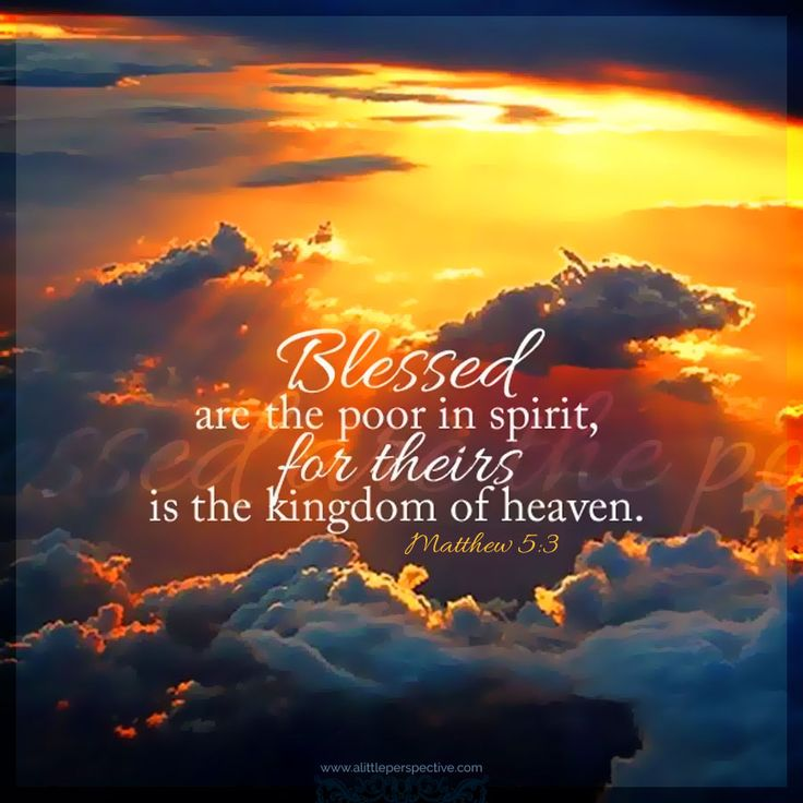 Blessed Are The Poor In Spirit For Theirs Is The Kingdom Of Heaven 25+ best ideas ...