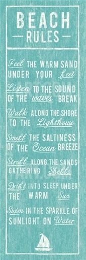 Beach Rules you Must Follow. Beach Rules Poster. Ocean Beach Quotes & Sayings: http://www.pinterest.com/complcoastal/ocean-beach-quotes-and-sayings/