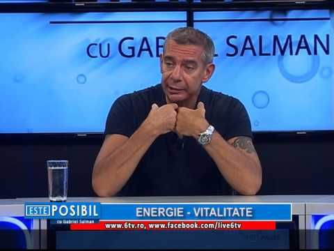 ESTE POSIBIL cu Gabriel Salman 2016.11.05 - ENERGIE - VITALITATE