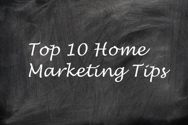 Top 10 Home Marketing Tips to Sell Your Home Fast
