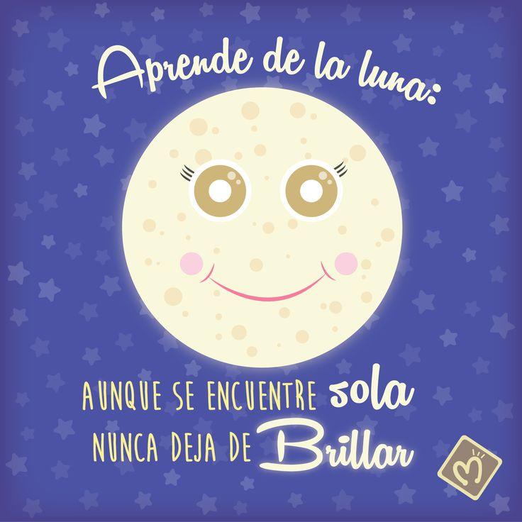 Aprende de la Luna: Aunque se encuentre sola, nunca deja de brillar. #Luna #BrillaSiempre #Migas. Personaliza todos tus regalos con nosotros; escríbenos al 314 855 2090 o visita nuestro punto de venta.