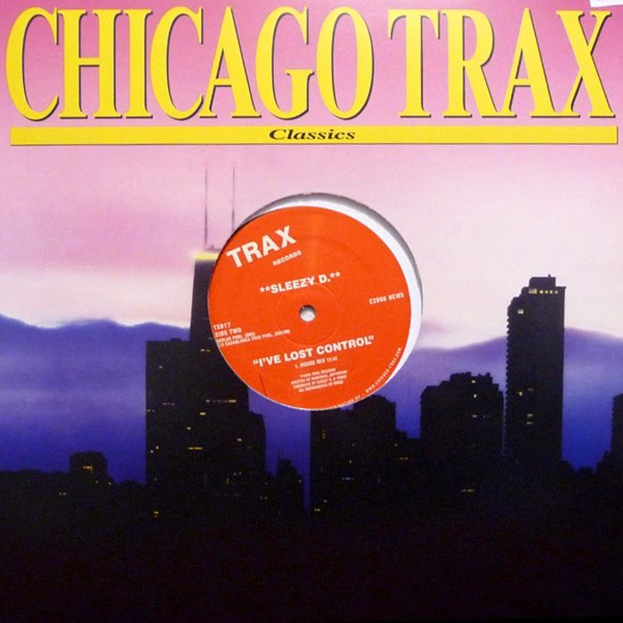 Cover sleezy d i 39 ve lost control chicago trax records for Funky house music