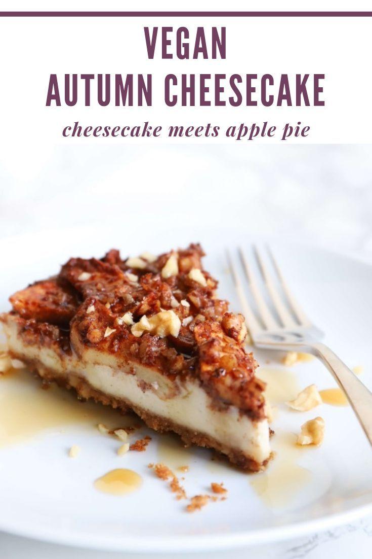 Apple pie meets creamy cheesecake in this seasonal dessert. This vegan autumn ch…