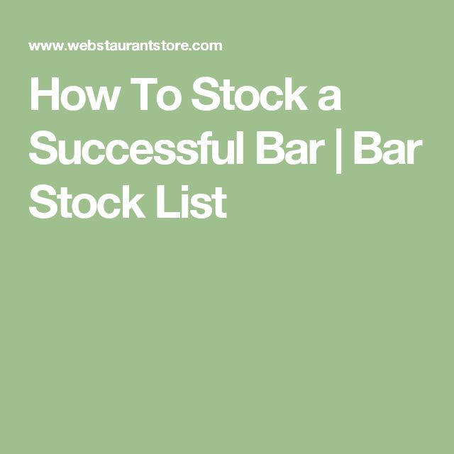 How To Stock a Successful Bar | Bar Stock List