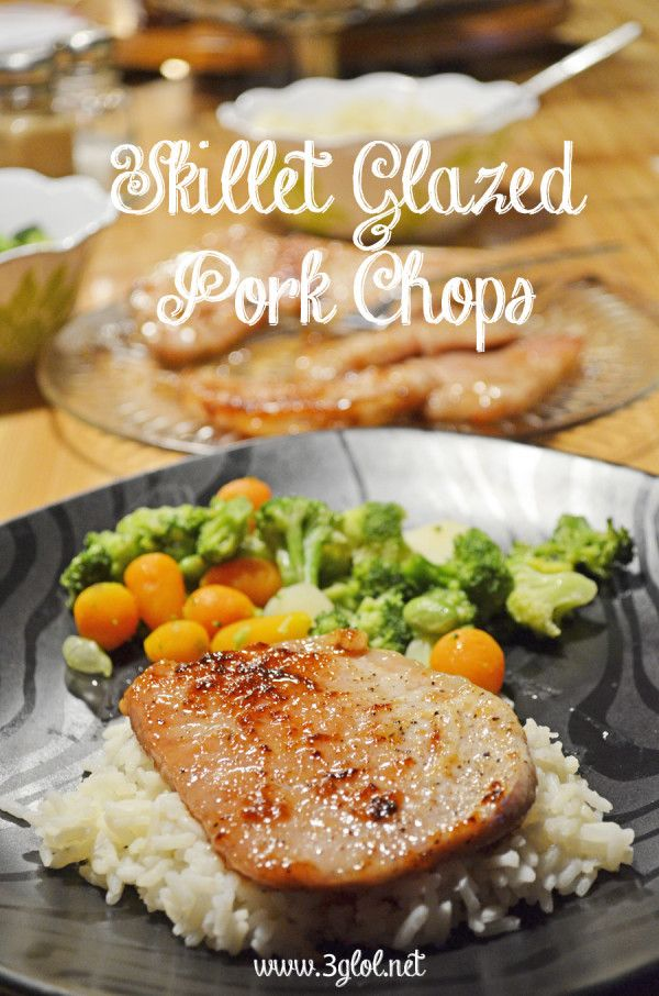 Skillet Glazed Pork Chops.  Boneless thin center cut pork chop cooked in the skillet with a sweet glaze. #porkchops #itswhatsfordinner  http://www.3glol.net