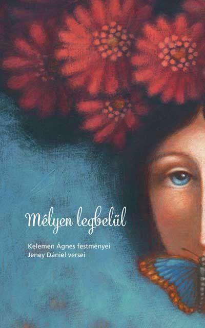 Ajándék verseskönyv festményekkel Kelemen Ágnes festőművésztől