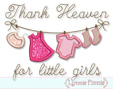 Embroidery Designs - Thank Heaven for Little Girls Clothesline Applique 4x4 5x7 6x10 - Welcome to Lynnie Pinnie.com! Instant download and free applique machine embroidery designs in PES, HUS, JEF, DST, EXP, VIP, XXX AND ART formats.