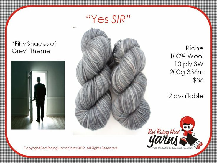 Yes, SIR - Fifty Shades of Grey | Red Riding Hood Yarns