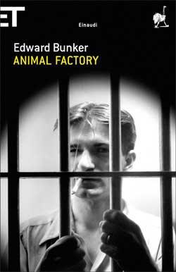 Edward Bunker, Animal Factory, Super ET