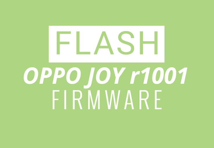 Download Oppo Joy r1001 firmware.