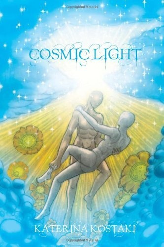 Cosmic Light by Katerina Kostaki, http://www.amazon.com/dp/1456832808/ref=cm_sw_r_pi_dp_R-5Nrb1GABYDD