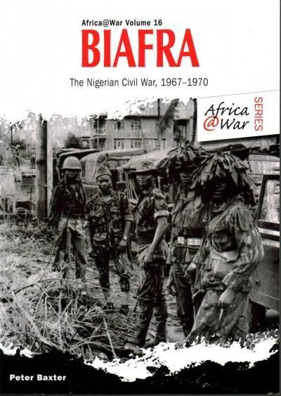 Biafra: The Nigerian Civil War, 1967-1970