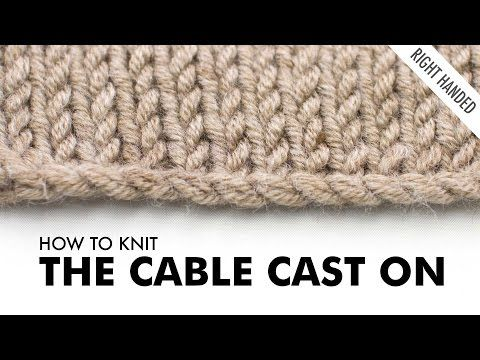 ▶ The Cable Cast On :: Knitting Technique :: Right Handed - YouTube