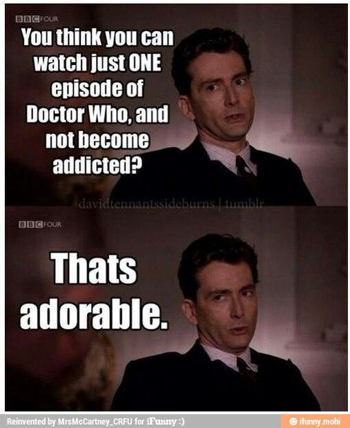 Seriously...I only know one person and he must have been totally out of it when he watched it!!  Dr Who is Crazy Good!!!