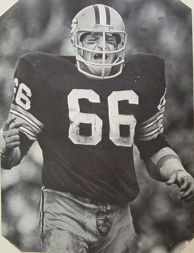 ray nitschke HOF Middle Linebacker, for Lombardi's Green Bay Packers. Greatest ever at the position.