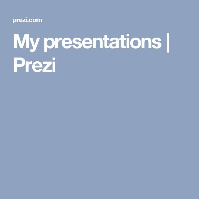 My presentations   Prezi