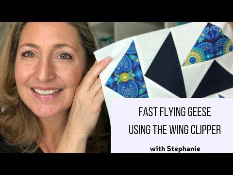 Stephanie: Fast Flying Geese Using the Wing Clipper Ruler - YouTube