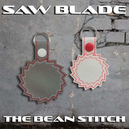Saw Blade- Includes Two(2) Sizes!  #thebeanstitch #beanstitchers #TBS #ith #inthehoop #machineembroidery #felties #feltie #embroidery #digitaldownload #keyfobs #bagtag #diy #snaptab #snapbean #handmade #vinyl #felt #craft #etsy #shopsmall #embroiderygift #travel #everyday #design #multipurpose #saw #work #blade #keychain