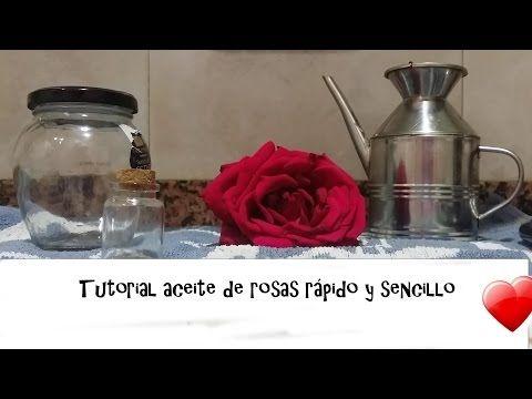 Tutorial aceite de rosas rápido y sencillo| Laurico - YouTube