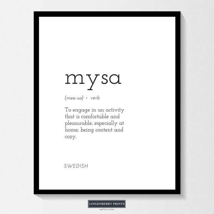 Mysa Definition Print Swedish Scandinavian Nordic Cozy Cosy Minimal Style Dictionary Quote Modern In 2020 Unusual Words One Word Quotes Uncommon Words