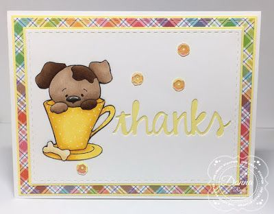 "ONECRAZYSTAMPER.COM: Tea Cup Thanks by Donna using High Hopes Stamps ""Teacup Pup"""